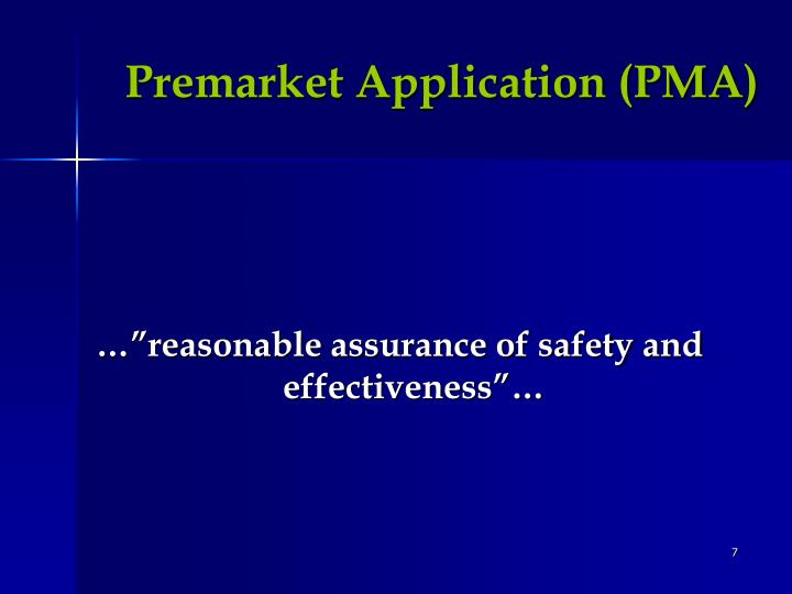 Premarket Application (PMA)