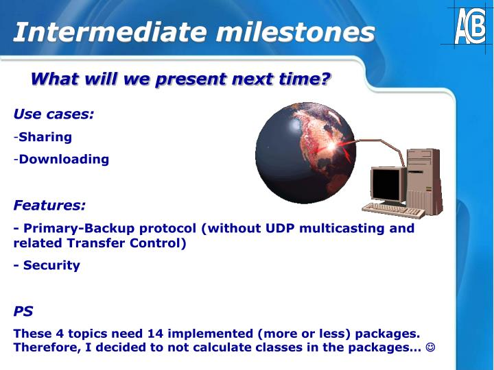 Intermediate milestones