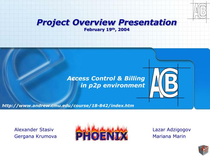 Project overview presentation february 19 th 2004