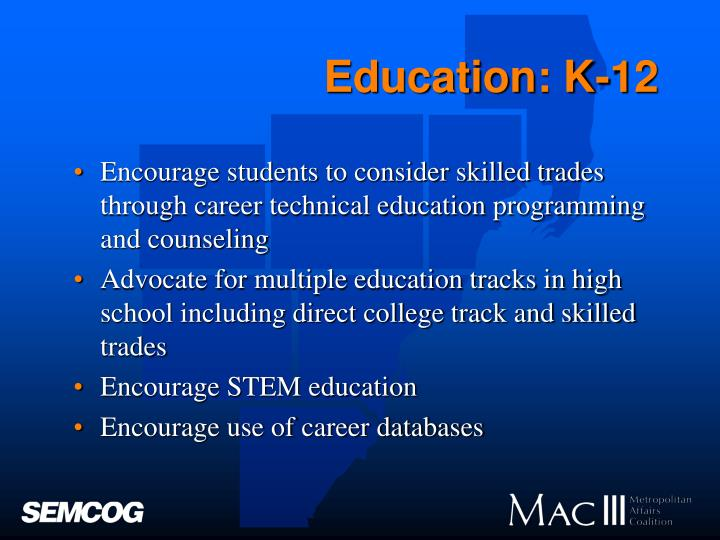 Education: K-12