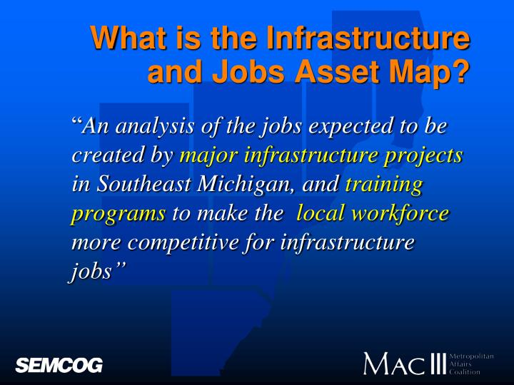 What is the infrastructure and jobs asset map