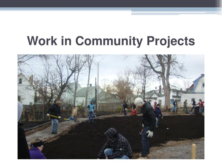 Work in Community Projects