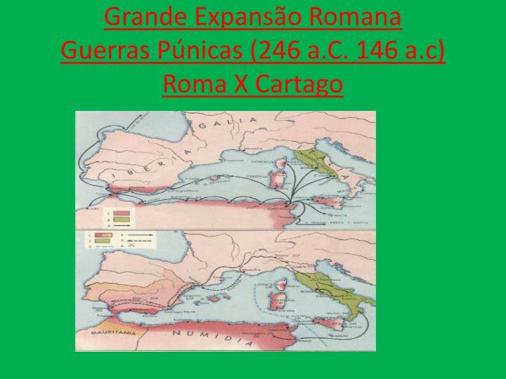 Grande Expansão Romana