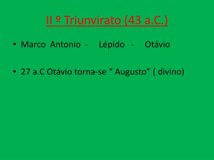 II º Triunvirato (43 a.C.)
