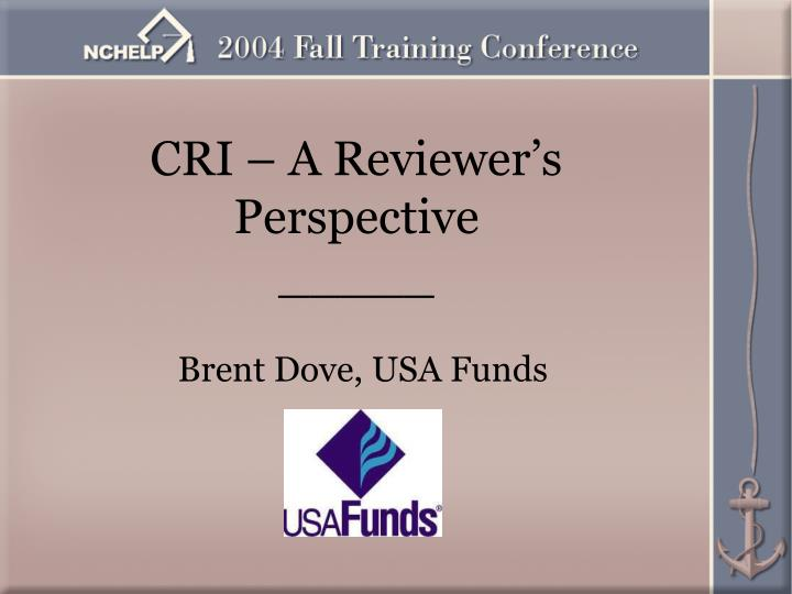 CRI – A Reviewer's Perspective