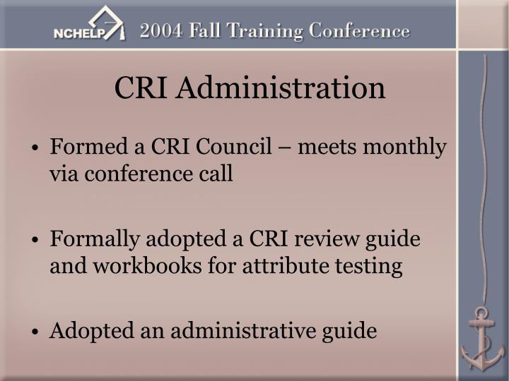 CRI Administration