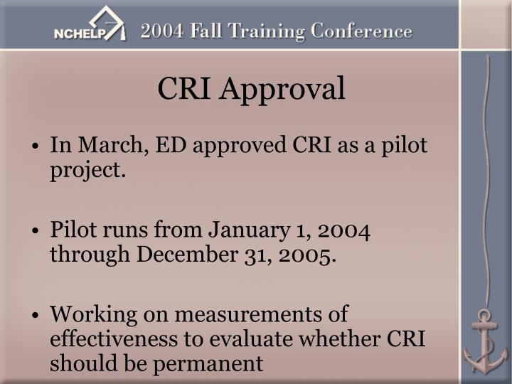 CRI Approval