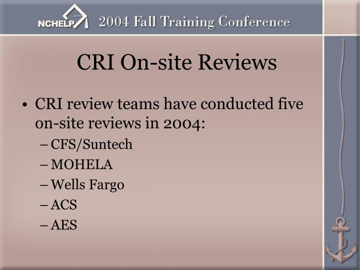 CRI On-site Reviews