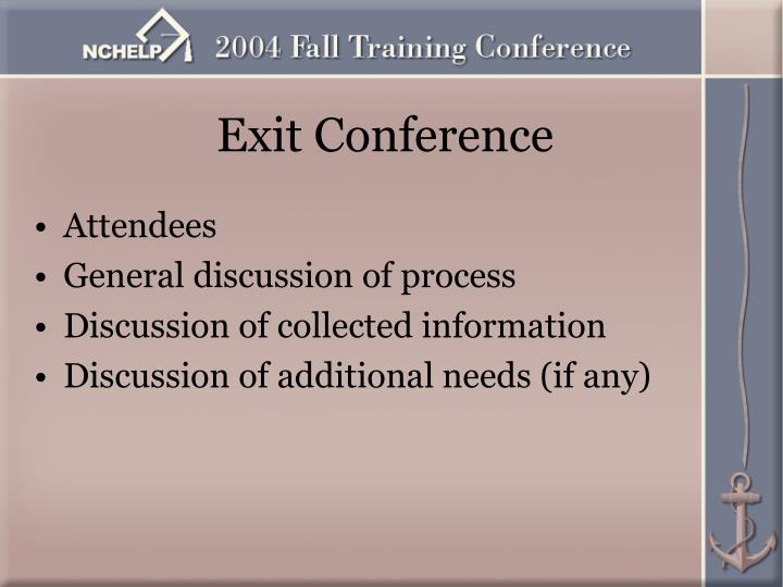Exit Conference