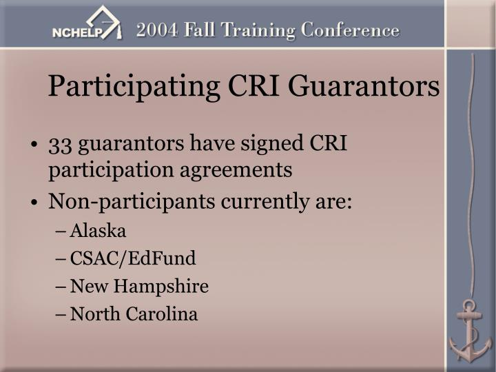 Participating CRI Guarantors