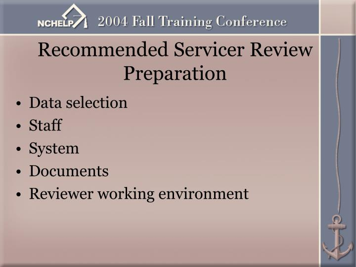 Recommended Servicer Review Preparation