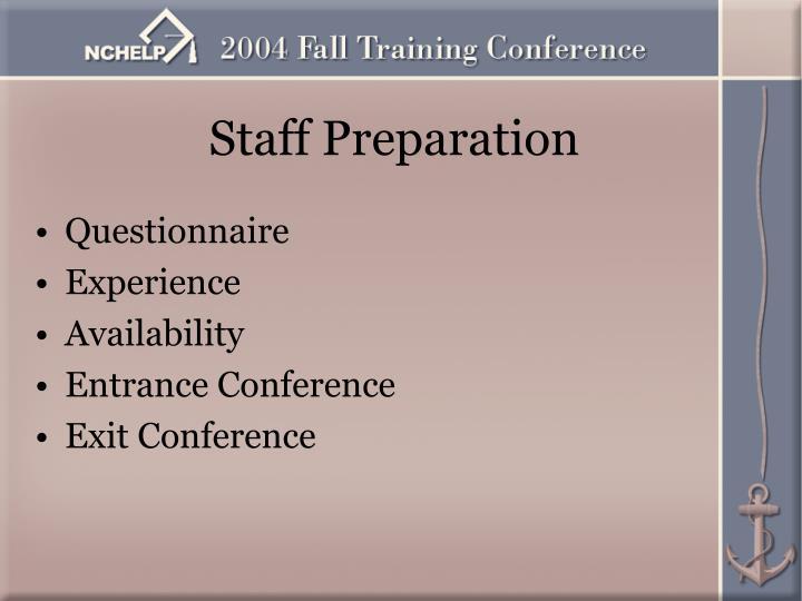 Staff Preparation