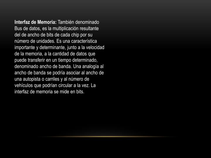 Interfaz de Memoria: