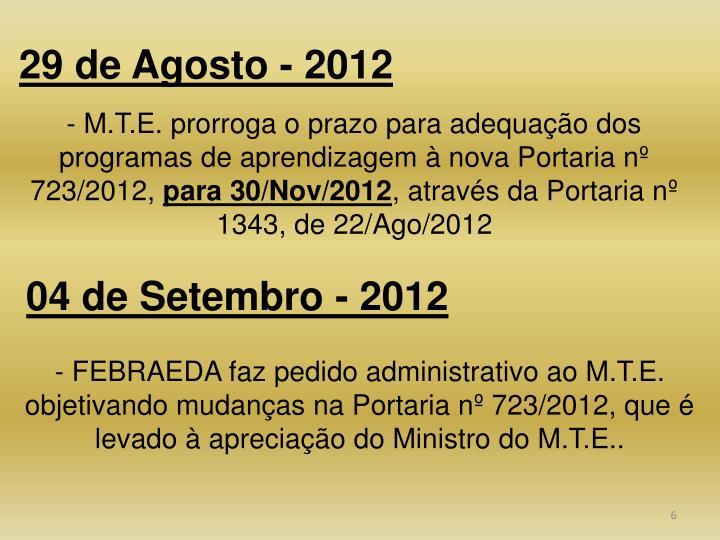 29 de Agosto - 2012