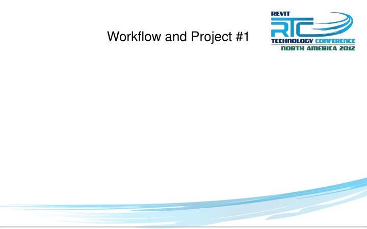 Workflow and Project #1