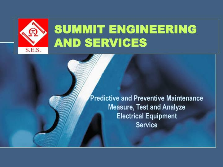 Summit engineering and services