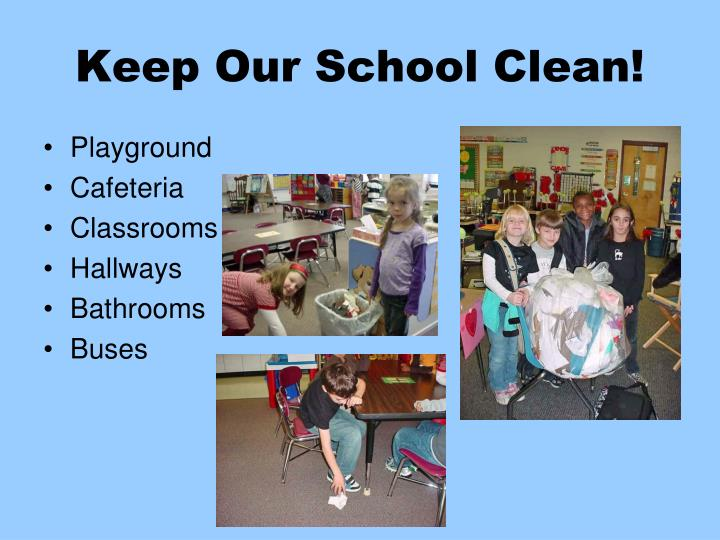 Keep Our School Clean!