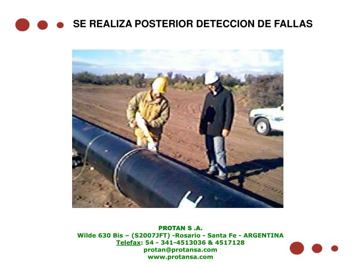 SE REALIZA POSTERIOR DETECCION DE FALLAS