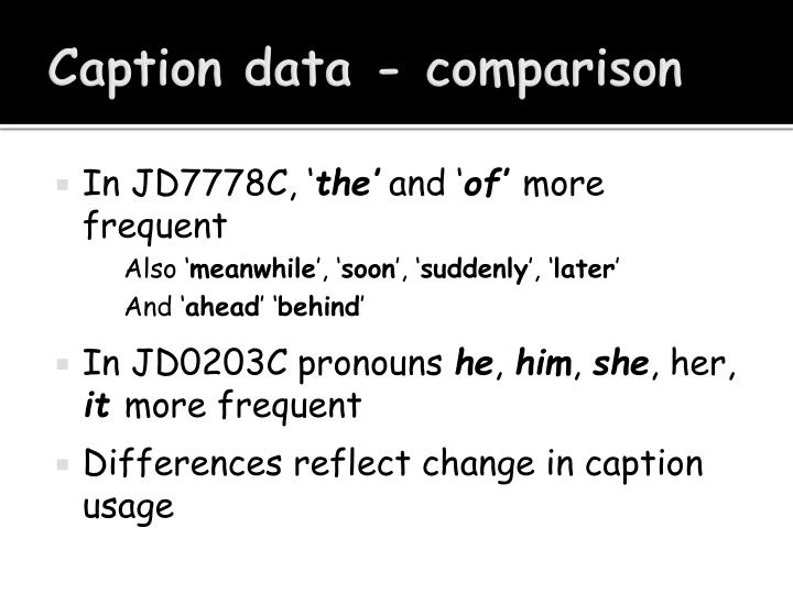 Caption data - comparison