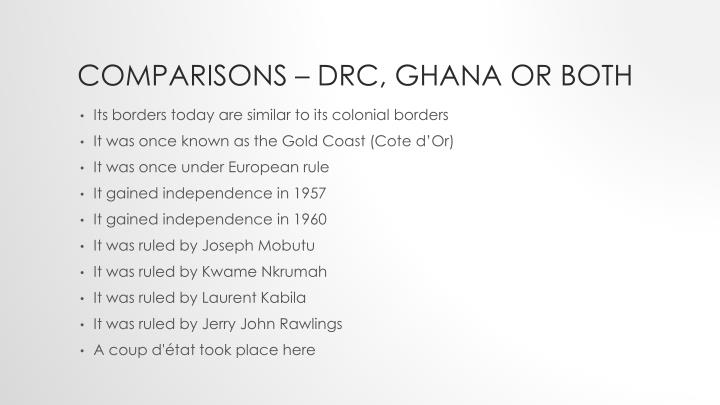 Comparisons – DRC, Ghana or Both