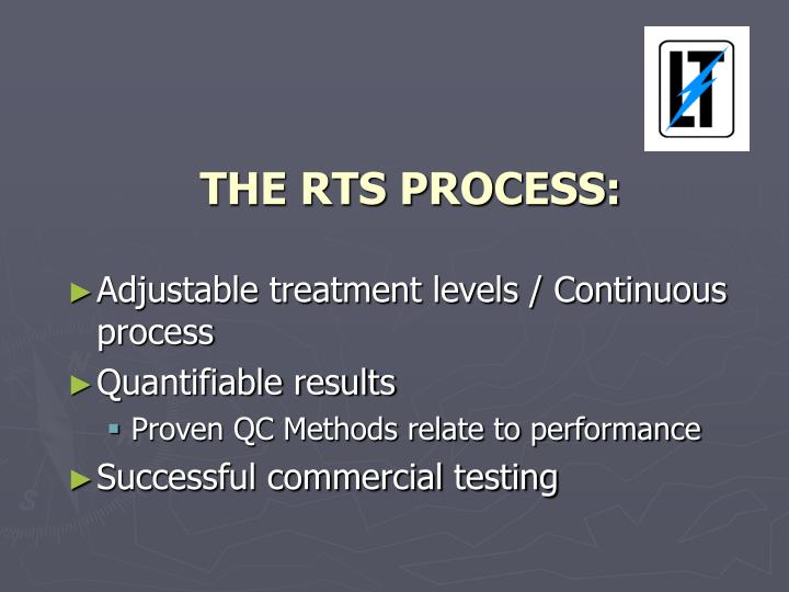 THE RTS PROCESS: