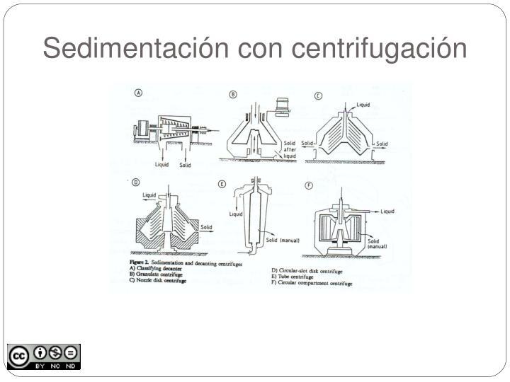 Sedimentación con centrifugación