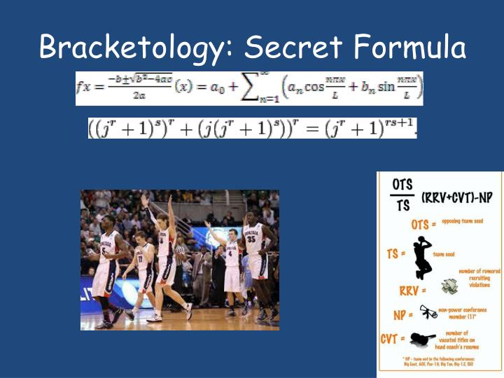 Bracketology secret formula