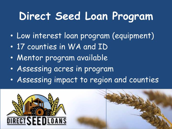 Direct Seed Loan Program
