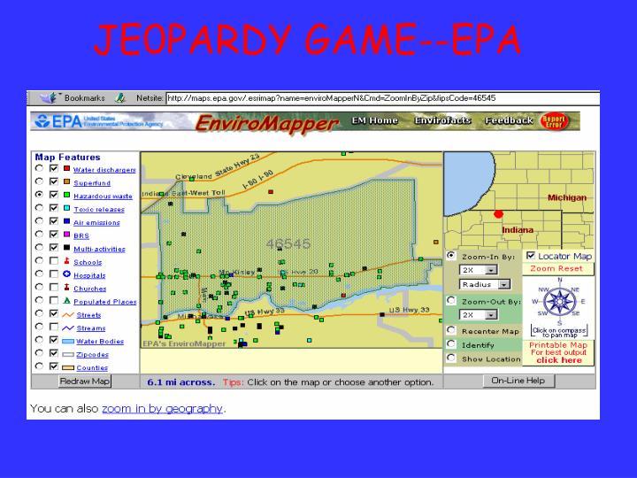 JE0PARDY GAME--EPA