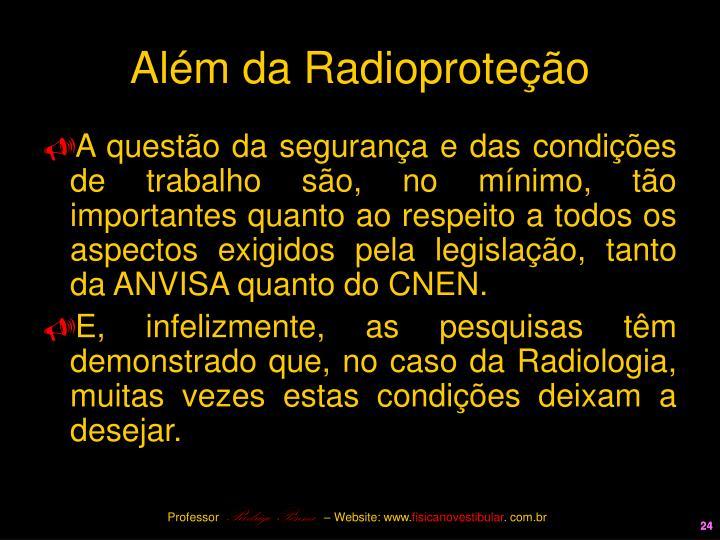 Além da Radioproteção