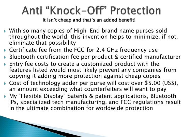 "Anti ""Knock-Off"" Protection"