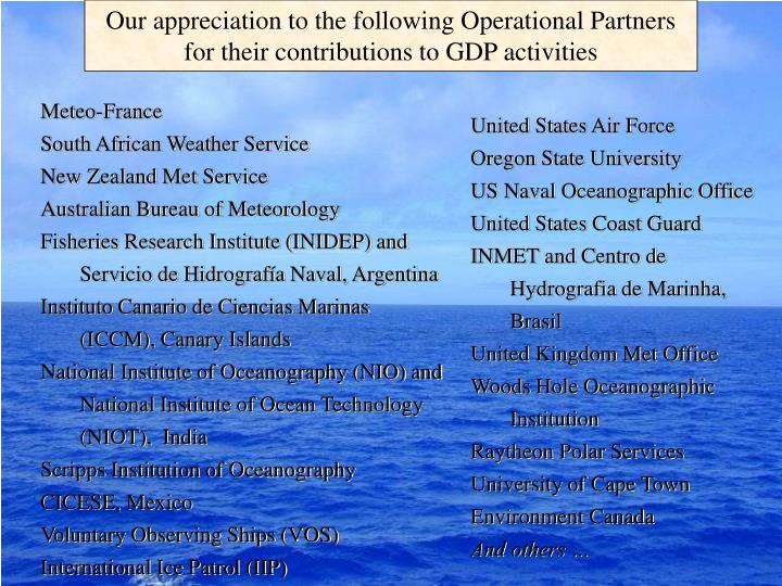 Our appreciation to the following Operational Partners for their contributions to GDP activities