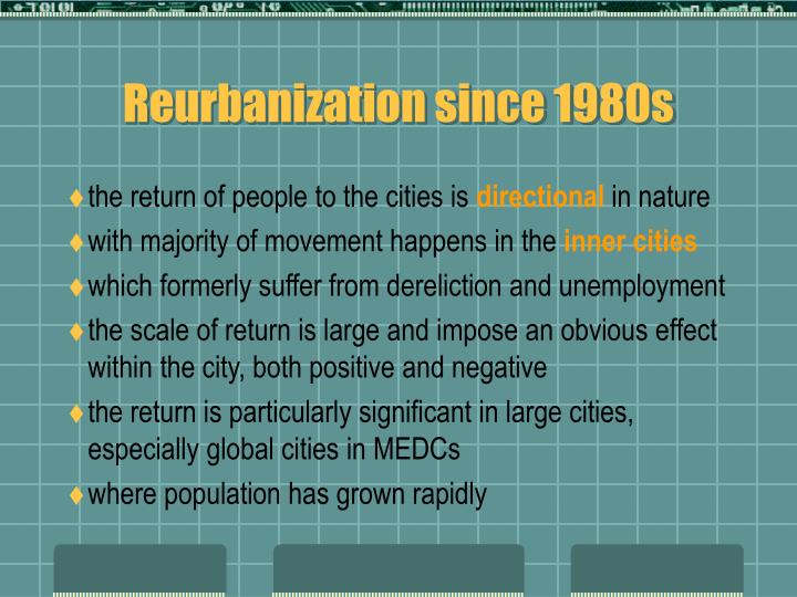 Reurbanization since 1980s