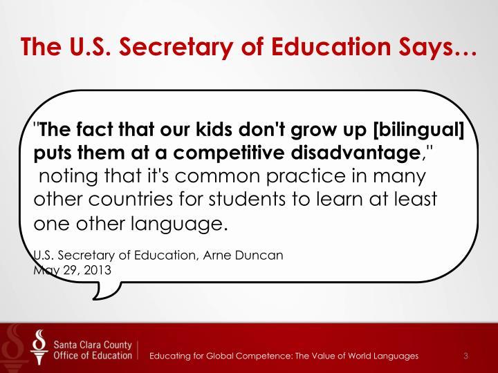 The U.S. Secretary of Education Says…
