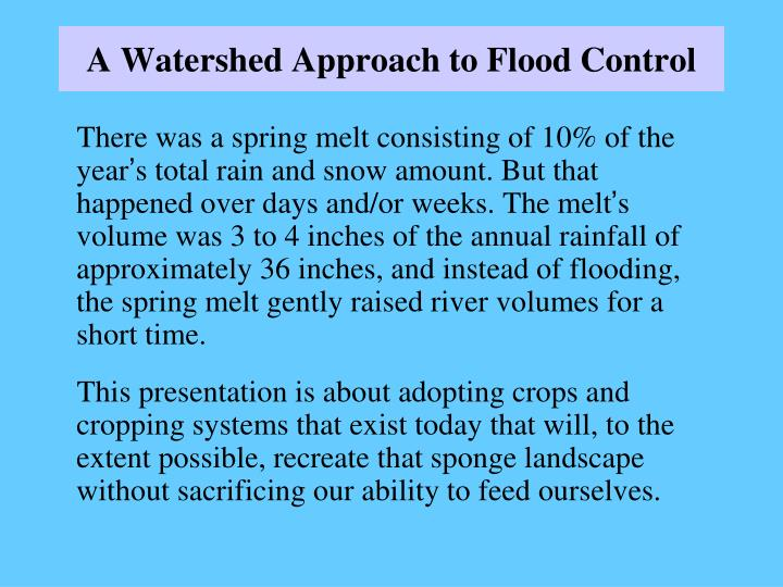 A watershed approach to flood control1