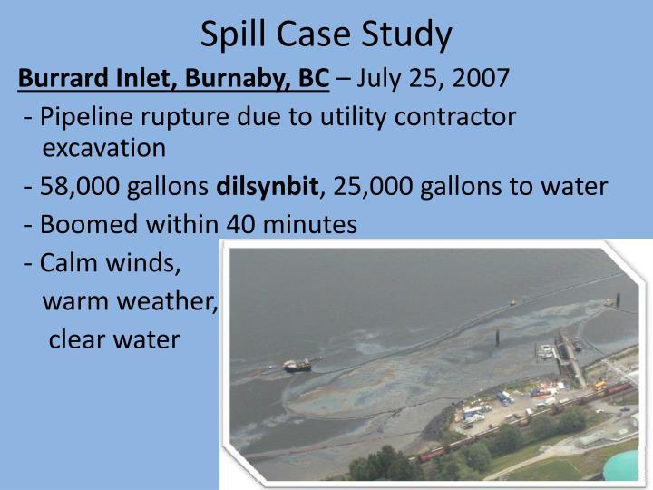Spill Case Study