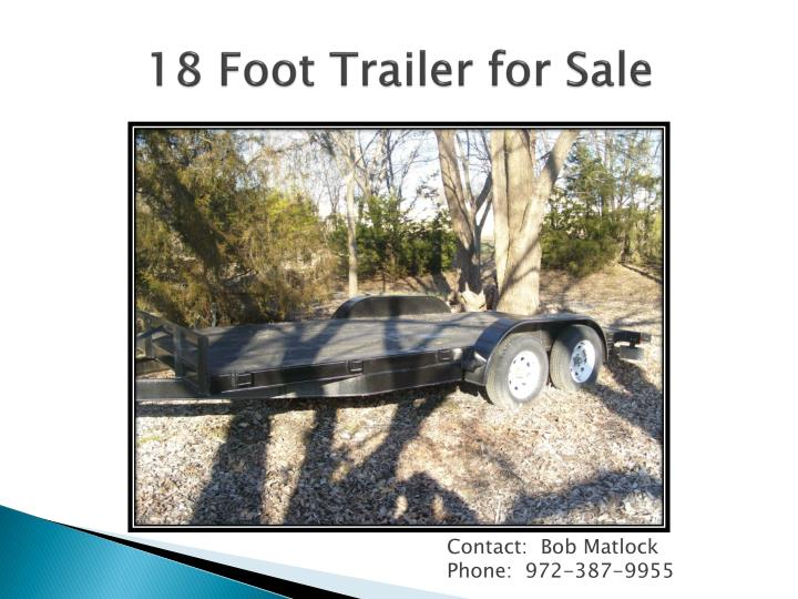 18 Foot Trailer for Sale