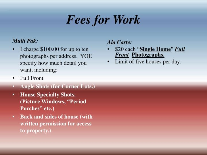 Fees for Work