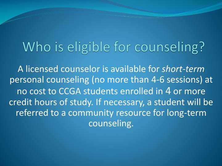 Who is eligible for counseling