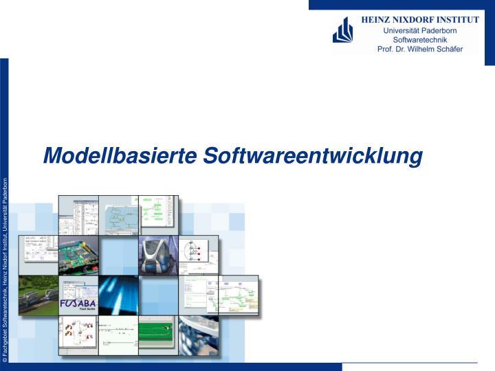Modellbasierte Softwareentwicklung
