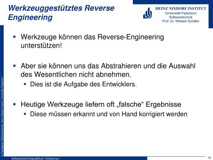 Werkzeuggestütztes Reverse Engineering
