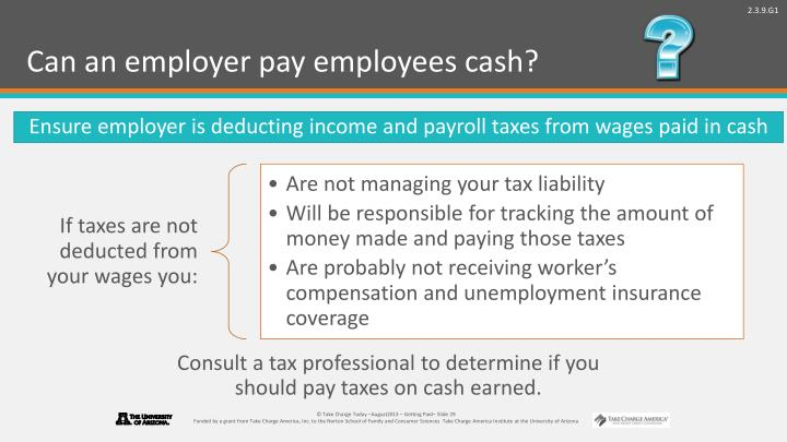 Can an employer pay employees cash?