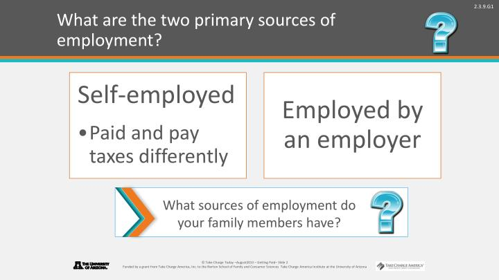 What are the two primary sources of employment?