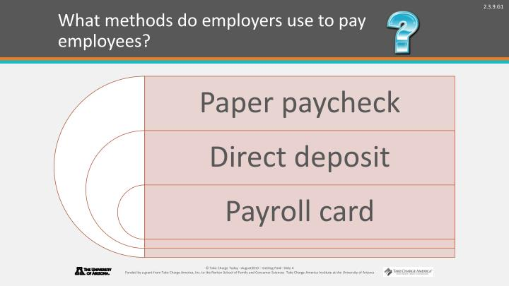 What methods do employers use to pay employees?
