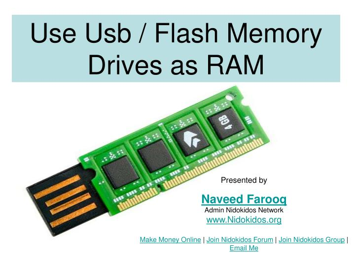 Use Usb / Flash Memory Drives as RAM