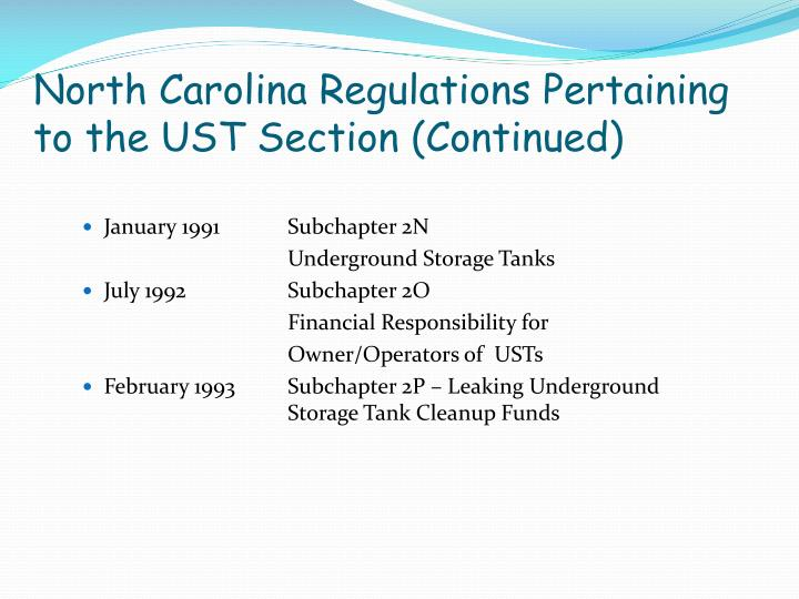 North Carolina Regulations Pertaining to the UST Section (Continued)
