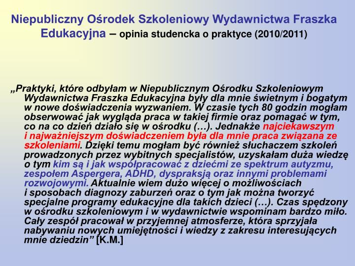 Niepubliczny Ośrodek Szkoleniowy Wydawnictwa Fraszka Edukacyjna
