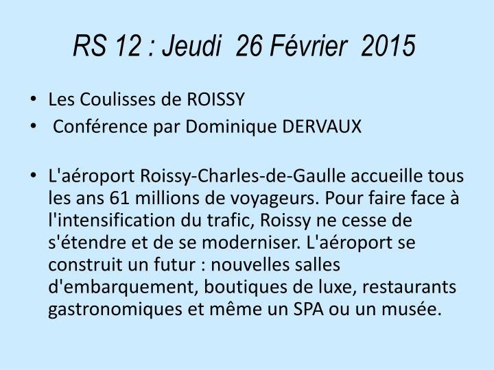 RS 12: Jeudi  26 Février  2015