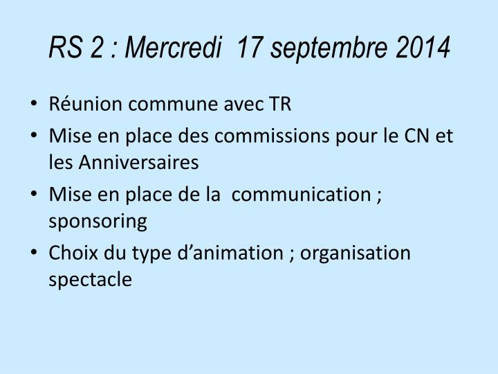 RS 2: Mercredi  17 septembre 2014