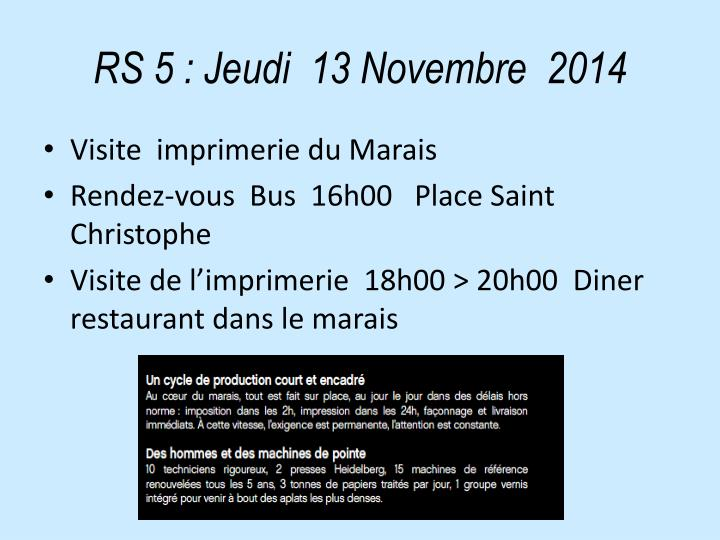 RS 5: Jeudi  13 Novembre  2014